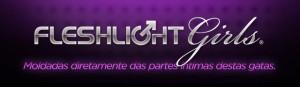 Fleshlight Girls – já pensou em transar com uma atriz pornô?