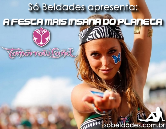 Tomorrowland A festa mais insana do planeta