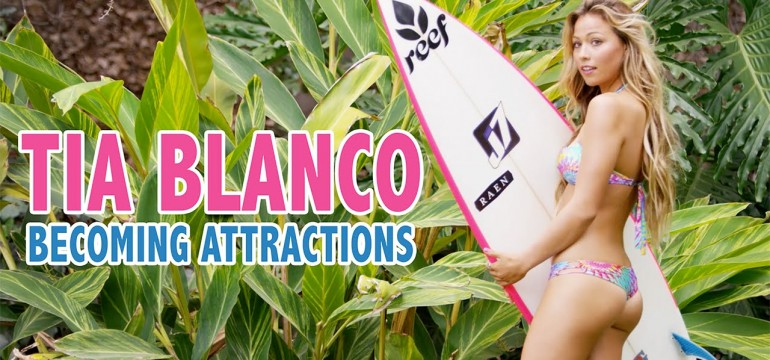 Making of da linda surfista Tia Blanco
