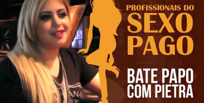 Entrevistando uma garota de programa: Pietra