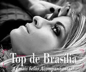 Acompanhantes Top de Brasília DF